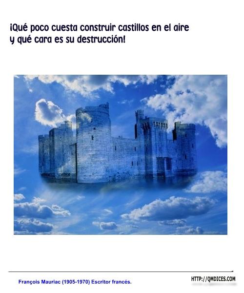 ¡Qué poco cuesta construir castillos en el aire