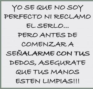 Yo se que no soy perfecto...
