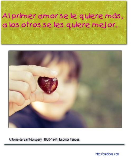 Al primer amor se le quiere más