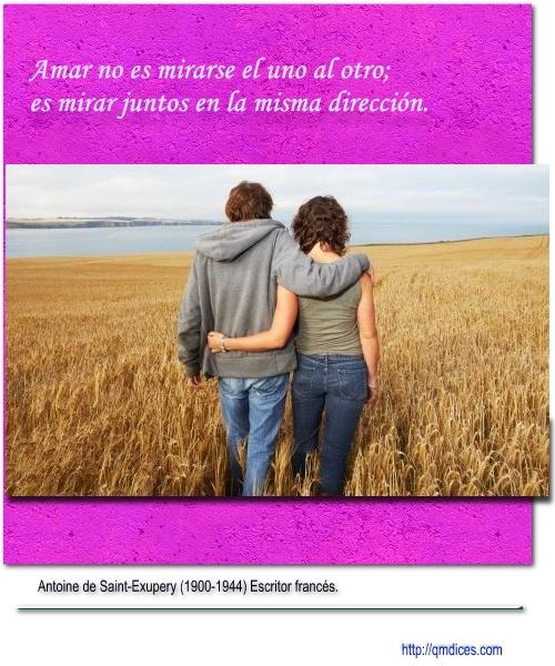 Amar no es mirarse el uno al otro