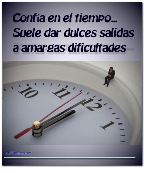 Confía en el tiempo...
