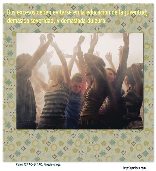 Dos excesos deben evitarse en la educacion de la juventud