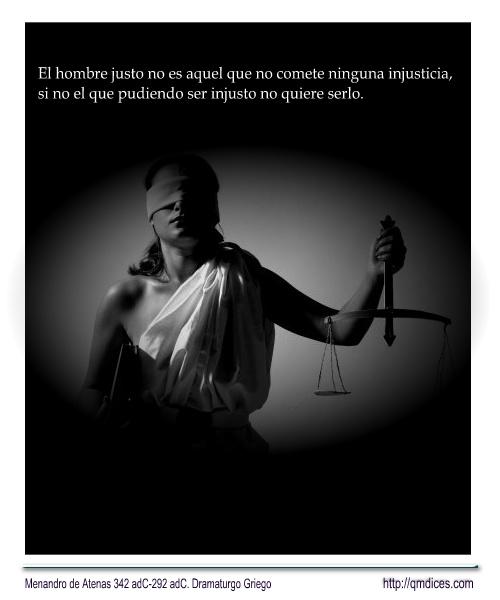 El hombre justo no es aquel que no comete ninguna injusticia