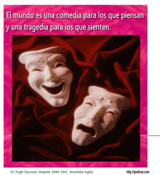 El mundo es una comedia para los que piensan