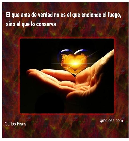 El que ama de verdad no es el que enciende el fuego