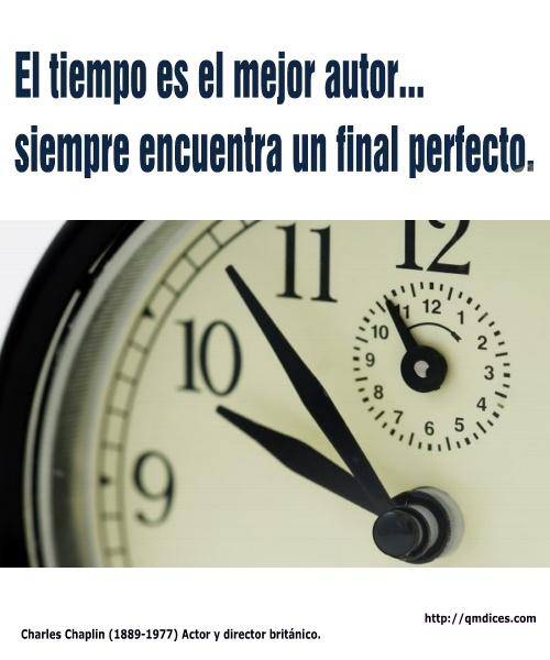 El tiempo es el mejor autor...