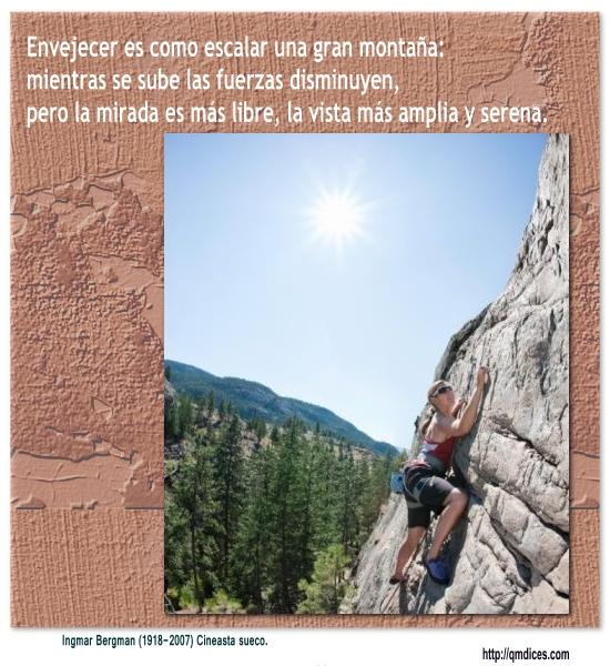 Envejecer es como escalar una gran montaña