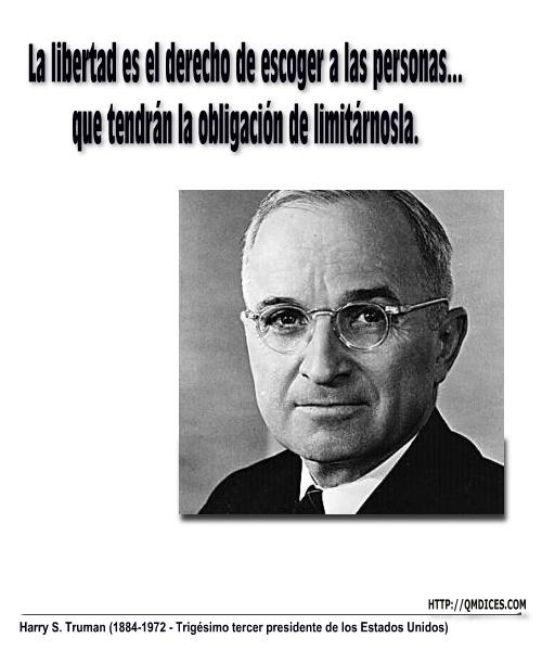 La libertad es el derecho de escoger a las personas...