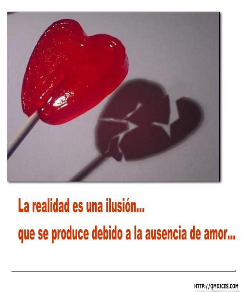 La realidad es una ilusión...