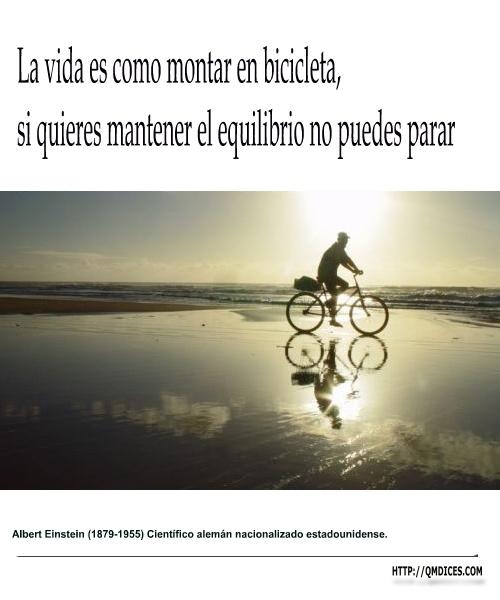 La vida es como montar en bicicleta ...