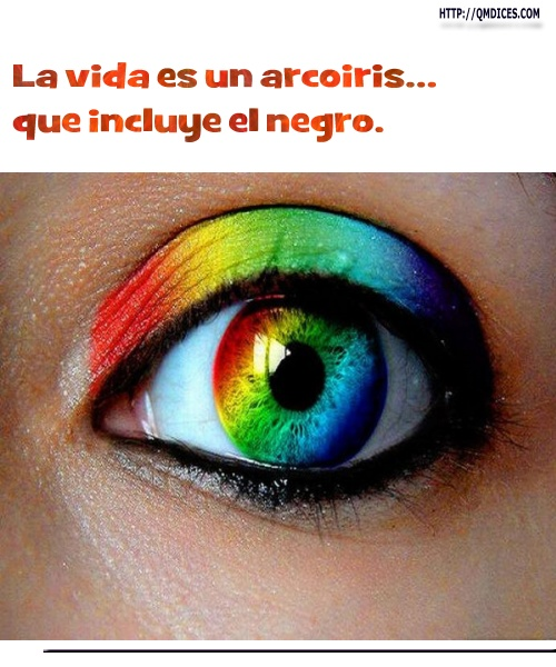 La vida es un arcoiris...