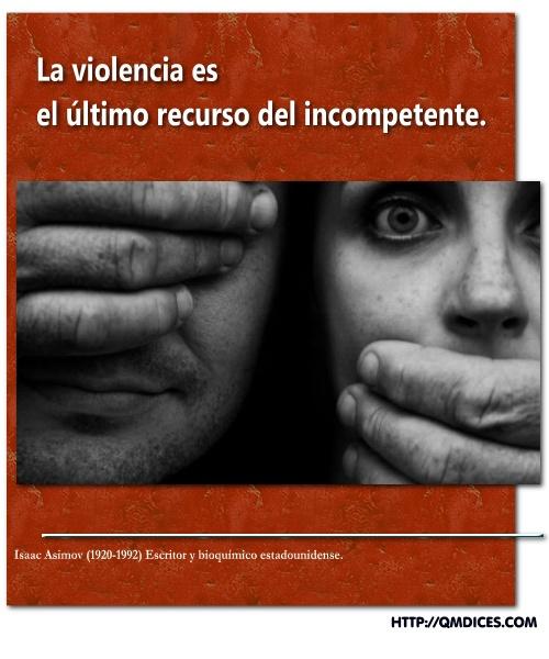 La violencia es...