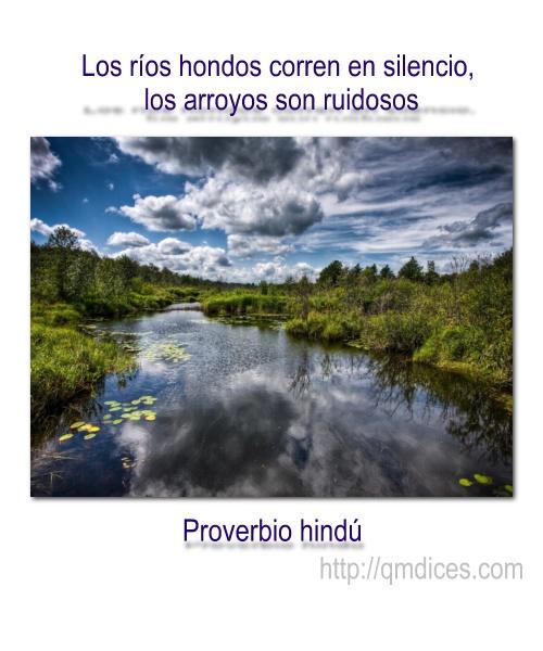 Los ríos hondos corren en silencio...
