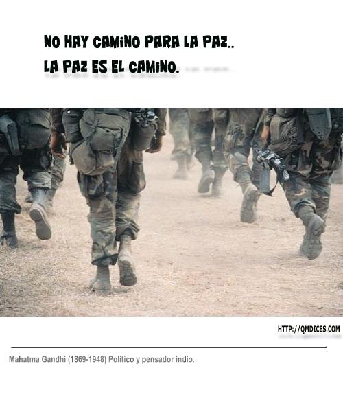 No hay camino para la paz..