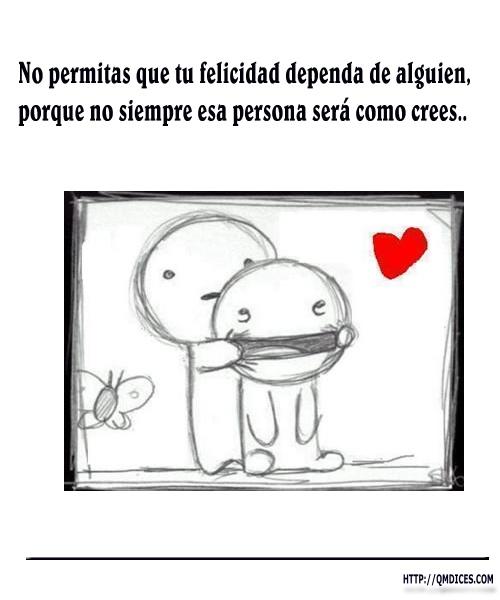 No permitas que tu felicidad dependa de alguien