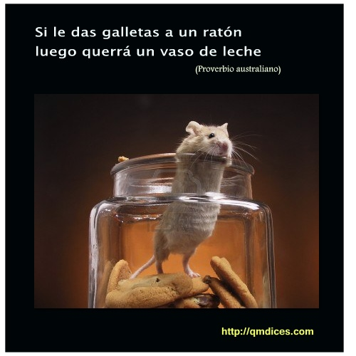 Si le das galletas a un ratón