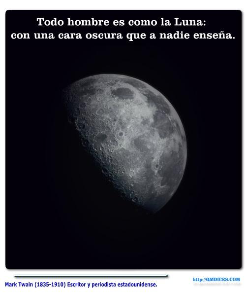 Todo hombre es como la Luna