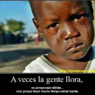 A veces la gente llora...