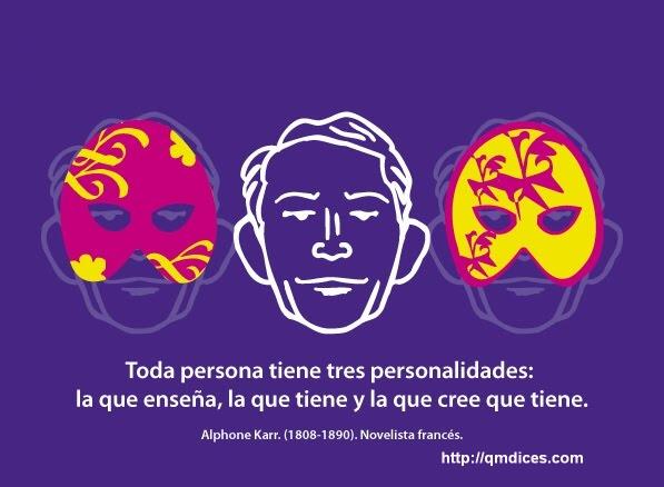Toda persona tiene tres personalidades...